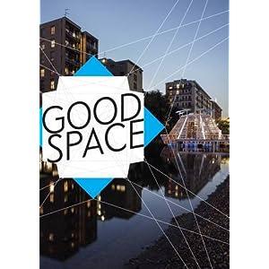 GOOD SPACE - politische, ästhetische und urbane Räume: Kat. Villa Merkel Städtische Gal