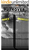 Pushover (Kindle Single)