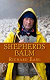 Shepherds Balm: Monday morning calls to the shepherds of Gods flock (Volume 1)