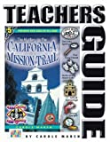 The Mystery on the California Mission Trail (Real Kids, Real Places) (Teachers Guide) (Carole Marsh Mysteries)