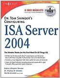 echange, troc Debra Littlejohn Shinder, Thomas W. Shinder - Dr. Tom Shinder's Configuring Isa Server 2004