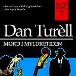 Mord i myldretiden (Mord-serien 7)   Dan Turèll