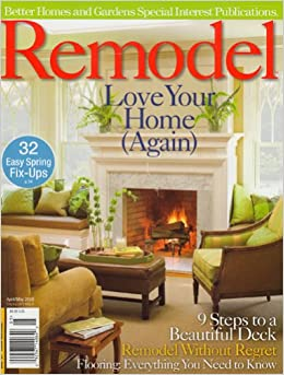Better Homes And Gardens Special Interest Publications Remodel Ideas May 2008 Issue Editors