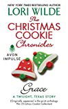 The Christmas Cookie Chronicles: Grace: A Twilight, Texas Story