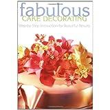 Fabulous Cake Decoratingby Eaglemoss Publications...