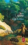 Jean le Bleu par Giono