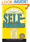 Complete Guide to Self Publishing: Everything You Need to Know to Write, Publish, Promote, and Sell Your Own Book (Self-Publishing 4th Edition)