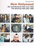 img - for New Hollywood: The American Film After 1968 by Renate Hehr (2003-04-20) book / textbook / text book