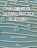 img - for Pensamiento de Sistemas, Practica de Sistemas / Systems Thinking, Systems Practice (Spanish Edition) book / textbook / text book