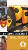 Un grand week-end� Barcelone par Demory
