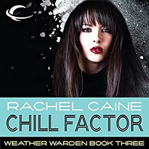 Chill Factor: Weather Warden, Book 3 Hörbuch