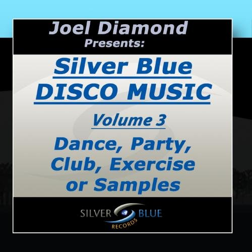 Joel Diamond presents Best of Silver Blue Disco Vol 3