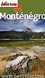 Monténégro 2015-2016 Petit Futé (avec cartes, photos + avis des lecteurs)