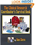 Study Coordinator Manual: The Clinical Research Coordinator's Survival Book