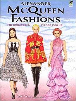 Alexander McQueen Fashions Re Created In Paper Dolls
