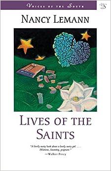 Lives of the Saints: A Novel (Voices of the South): Nancy ...