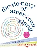 Dictionary of American Slang (0739494244) by Barbara Ann Kipfer