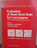 img - for Evaluation Short-Term Tests for Carcinogens. Report of the International Collaborative Program. Progress in Mutation Research, Volume 1 book / textbook / text book