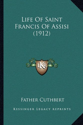 Life of Saint Francis of Assisi (1912)