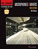 Hal Leonard Recording Method: Book 1 - Microphones & Mixers 2nd Edition (Music Pro Guides)