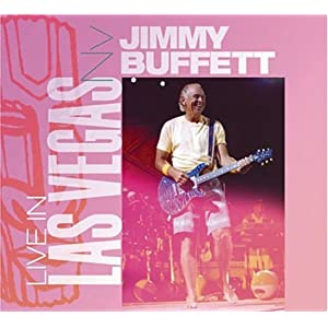 Jimmy Buffett - Live In Las Vegas, NV (disc 1)