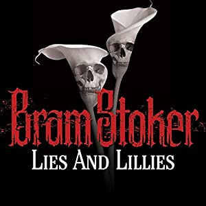 Lies and Lillies Audiobook
