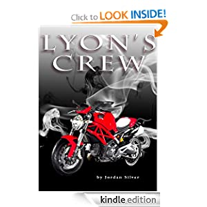 Lyon's Crew (The Lyon) Jordan Silver and J Leyva