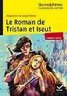 Le roman de Tristan et Iseut par B�dier