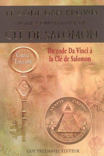 Le code Dan Brown pour comprendre la clé de Salomon