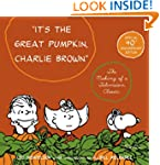 It's The Great Pumpkin Charlie Brown:...