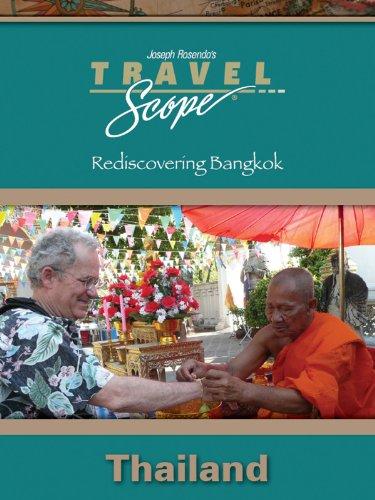 Thailand - Rediscovering Bangkok