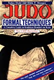 img - for Judo Formal Techniques: A Complete Guide to Kodokan Randori no Kata (Tuttle Martial Arts) book / textbook / text book