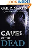 Caves Of The Dead (The Jonmarc Vahanian Adventure Book 2)
