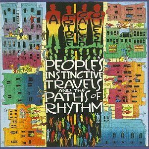 A Tribe Called Quest - Peoples Instinctive Travels And The Paths Of Rhythm - Zortam Music