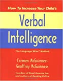 How to Increase Your Child's Verbal Intelligence: The Language Wise Method
