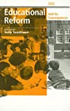 img - for Educational Reform and Its Consequences book / textbook / text book