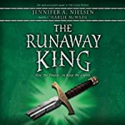The Runaway King: The Ascendance Trilogy, Book 2 | [Jennifer Nielson]