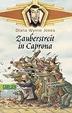 Die Welt des Chrestomanci. Zauberstreit in Caprona.