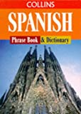 Collins Spanish Phrase Book and Dictionary (0004358724) by Various