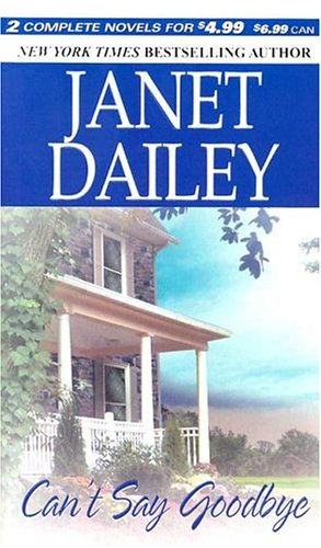 Can't Say Goodbye, Janet Dailey