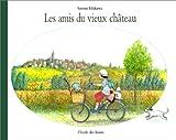echange, troc Satomi Ichikawa - Les amis du vieux château