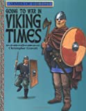 Going to War in Viking Times (Armies of the Past) (0531163539) by Gravett, Christopher