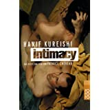 Intimacy. ~ Hanif Kureishi