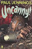Uncanny!: On the Bottom; A Good Tip for Ghosts; Frozen Stiff; Ufd; Cracking Up; Greensleeves; Mousechap; Spaghetti Pig Out; Know All: Even More Surprising Stories