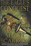 Simon Scarrow The Eagle's Conquest