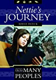 img - for Nettie's Journey (From Many Peoples) book / textbook / text book