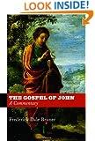 The Gospel of John: A Commentary