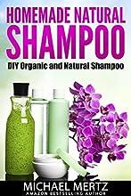 HOMEMADE NATURAL SHAMPOO DIY Organic and Natural Shampoo DIY shampoo natural shampoo hair loss hair