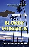 Bloody Murdock (A Matt Murdock Murder Mystery Book 1)
