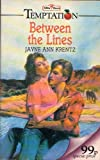 Between the Lines (Temptation) (026375863X) by Krentz, Jayne Ann